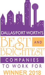 Dallas, Forth Worth's Best and Brightest Companies to Work For - Winner 2018